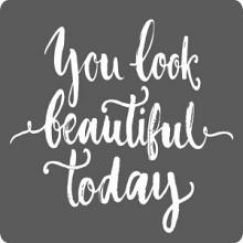 Etiket / Sticker You Look Beautiful Today 500 stuks