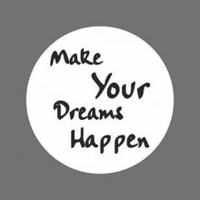 Etiket / Sticker   wit-zwart 'Make Your Dreams Happen' 500 stuks