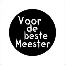 Etiket / Sticker   zwart -wit  'Voor de beste Meester' 500 stuks
